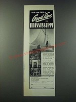 1947 Mississippi Tourism Ad - You Can Have a Good Time