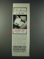 1947 American Stationery Ad - Fine Stationery at a Big Saving
