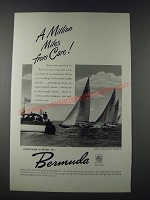 1947 Bermuda Tourism Ad - A Million Miles From Care!