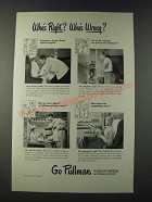 1947 Pullman Rail Car Ad - Who's Right? Who's Wrong?