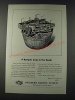 1947 Southern Railway System Ad - A Bumper Crop in the South