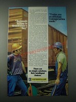 1977 Caterpillar Tractor Co. Ad - Railroads Belong to Grandfather's Day