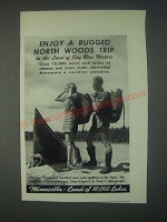 1947 Minnesota Tourism Ad - Enjoy a Rugged North Woods Trip