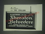 1947 Sheraton Belvedere Hotel Baltimore Ad - In Paris It's the Crillon