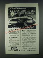 1946 Zenith Phonograph Ad - New Radionic Cobra Tone Arm