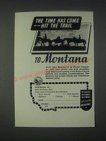 1946 Montana Tourism Ad - The Time Has Come Hit The Trail