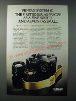 1979 Pentax System 10 Auto 110 Camera Ad - Precise as a Fine Watch