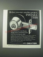 1979 Dexter Super-Duty Lock Ad - Before You Start Another Project