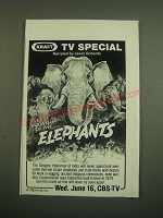 1982 Kraft CBS-TV Last Round up of the Elephants Ad - TV Special