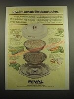 1983 Rival Steamer Steam Cooker Ad - Re-invents the Steam Cooker