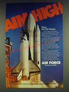 1985 U.S. Air Force Ad - Aim High Now. For the future.