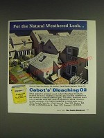 1985 Cabot's Bleaching Oil Ad - For the natural weathered look