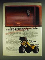 1984 Yamaha Yamahauler Ad - Some people may not need a pickup as much