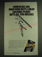 1984 Vise-Grip Locking Pliers Ad - Confucius say: Man who buys cheap pliers