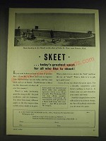 1932 Du Pont Skeet Ad - Skeet …today's greatest sport for all who like to shoot