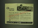 1932 Bausch & Lomb Spotting Scope Ad - W.W. Harding - Olympic champ uses