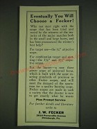 1932 J.W. Fecker Scopes Ad - Eventually you will choose a Fecker