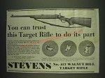 1933 Stevens No. 417 Walnut Hill Target Rifle Ad - You can trust this Target