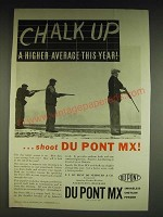 1934 Du Pont MX Smokeless Shotgun Powder Ad - Chalk up a higher average