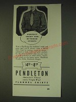 1935 Pendleton Flannel Shirts Ad - Perfect shirt for outdoor sports