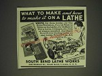 1936 South Bend Lathe Ad - What to make and how to make it on a lathe