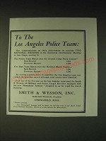 1937 Smith & Wesson S&W Ad - To the Los Angeles Police Team