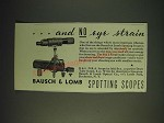 1937 Bausch & Lomb spotting Scope Ad - And no eye strain