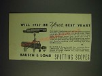 1937 bausch & Lomb spotting Scope Ad - Will 1937 be your best year?