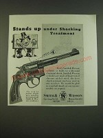 1938 S&W Smith & Wesson Revolver Ad - Stands up under Shocking Treatment