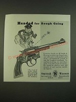 1938 S&W Smith & Wesson Revolver Ad - Headed for Rough Going