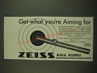 1938 Zeiss Rifle Scopes Ad - Get what you're aiming for