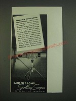 1939 Bausch & Lomb Spotting scopes Ad - Precision manufacturing methods