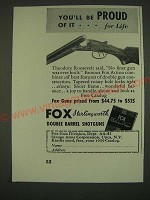 1939 Fox Double Barrel Shotguns Ad - You'll be proud of it… for Life