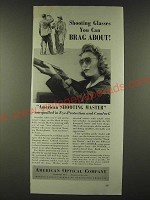1942 American Optical Company Shooting Master Glasses Ad - You Can Brag About