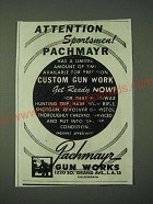 1945 Pachmayr Gun Works Ad - Attention Sportsmen!