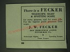 1945 J.W. Fecker Sights & Scopes Ad - There is a Fecker Telescope Sight