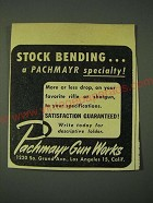 1946 Pachmayr Gun works Ad - Stock Bending… a Pachmayr specialty