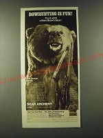 1980 Bear Brown Bear Bow Ad - Bowhunting is fun! Try it with a new Brown Bear