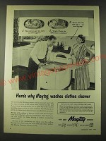 1948 Maytag Washer Ad - Here's why Maytag washes clothes cleaner