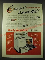 1948 Kelvinator Ranges Ad - It's here! Kelvinator's Amazing New Automatic Cook!