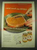 1948 Beverly Peanut Butter Ad - spread yourself some