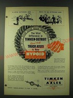 1948 Timken-detroit Hypoid Gearing Ad - A little difference here