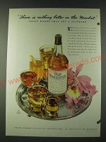 1948 Old Forester Bourbon Ad - There is nothing better in the market