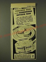 1948 Underwood Deviled Ham Ad - Recipe for Poached Eggs