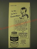 1948 Carnation Malted Milk Chocolate Flavor Ad - Hi Mom… how 'bout a Malted