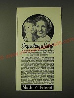 1948 Mother's Friend Emollient Ad - Expecting a baby?