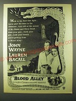 1955 Blood Alley movie Ad - John Wayne and Lauren Bacall
