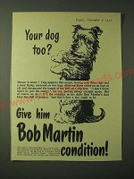 1955 Bob Martin's Condition Tablets Ad - Your dog too?