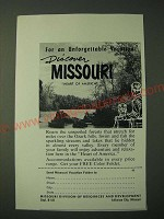 1955 Missouri Tourism Ad - For an unforgettable Vacation Discover Missouri
