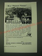 1955 Msouri Tourism Ad - Be a Pleasure Pioneer… Discover Missouri Family